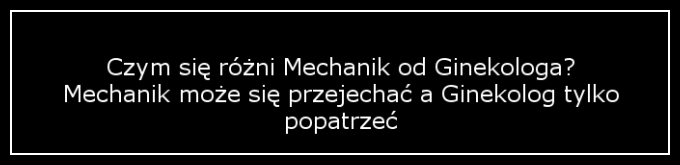 mechanik i ginekolog
