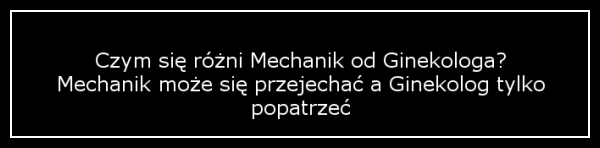 mechanik i ginekolog